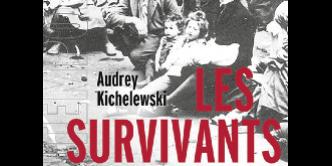 Les Survivants. Les Juifs de Pologne depuis la Shoah
