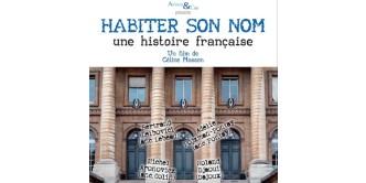 HABITER SON NOM    une histoire française – un film de Céline Masson
